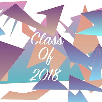Class of 2018 Geometric design  by Emily-Desgins