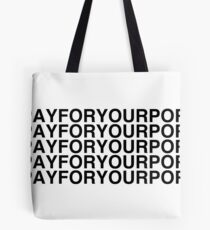 Pay For Your Porn [Black on White] Tote Bag