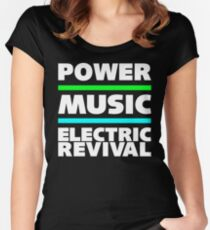 POWER. MUSIC. ELECTRIC REVIVAL. Women's Fitted Scoop T-Shirt