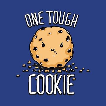 One Tough Cookie by BootsBoots