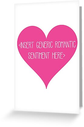 Insert generic romantic sentiment here greeting cards by insert generic romantic sentiment here by ponchtheowl m4hsunfo Gallery