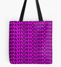 Pay For Your Porn [Black on Pink] Tote Bag