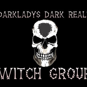 Darkladys Dark Realm Witch Group with White words by WFP87