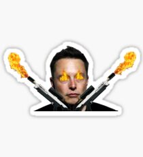 Elon musk with flamethrowers Sticker