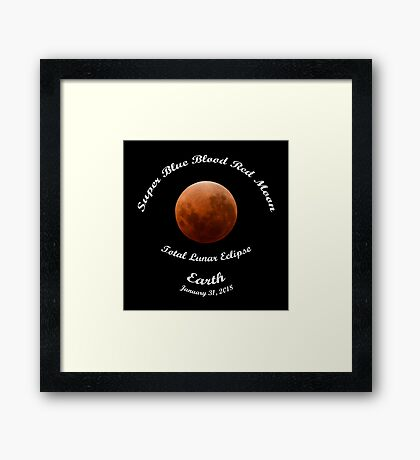 Super Blue Blood Red Moon Eclipse 2018 from Earth Framed Print