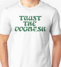 Trust The Dogmask 1 Unisex T-Shirt