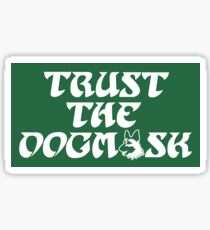 Trust The Dogmask 2 Sticker