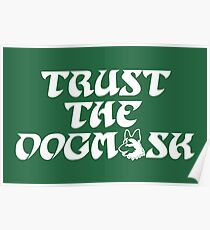 Trust The Dogmask 2 Poster