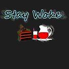 Stay Woke by Kuilz
