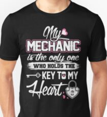 My mechanic - Who holds the key to my heart Unisex T-Shirt