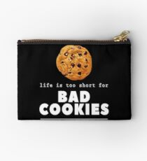 Baker Life Is Too Short For Bad Cookies Bakery Owner Gift T-Shirt Studio Pouch