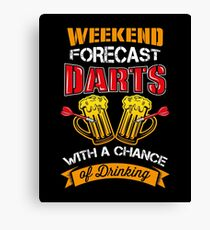 Weekend Forecast - Darts with a Chance of Drinking Canvas Print