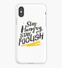 Stay Hungry Stay Foolish iPhone Case/Skin
