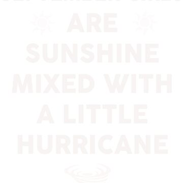 September girls are sunshine mixed by dtu999