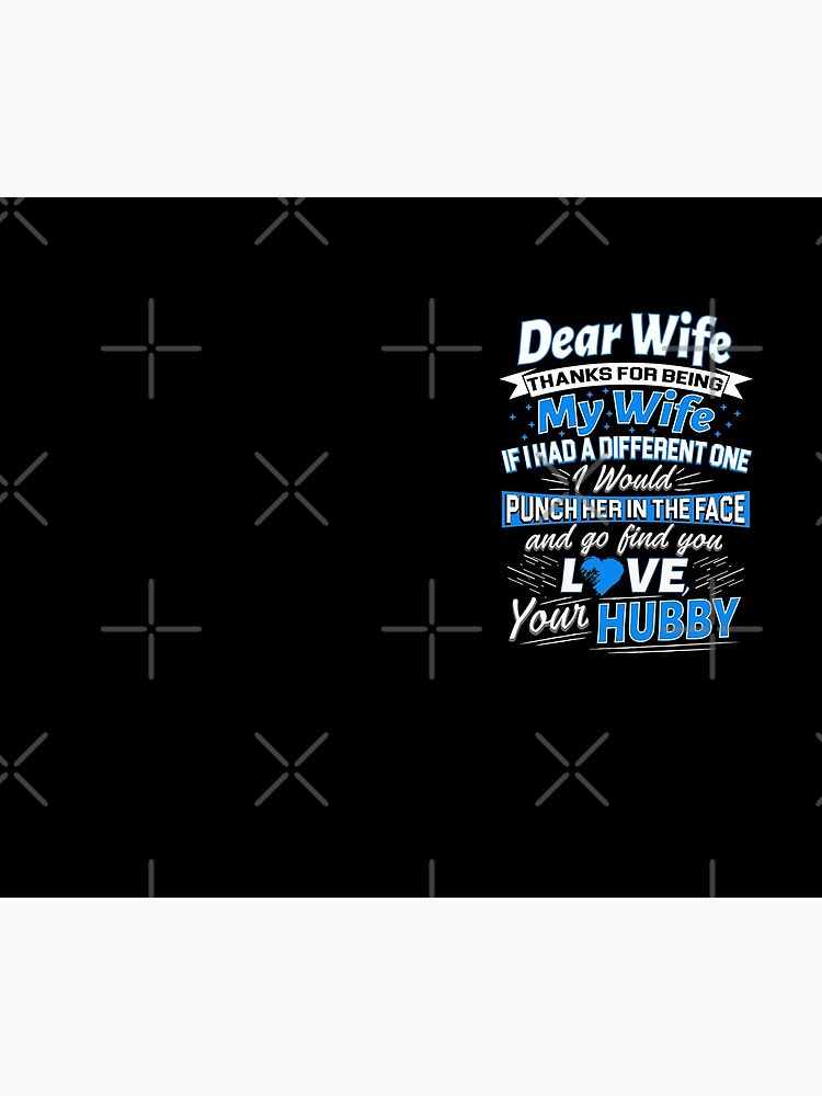 Dear Wife Thanks For Being My Wife Cool Mother's Day Gift by JapaneseInkArt