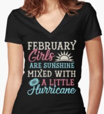 Funny February Are Sunshine With Hurricane Birthday T Shirts Women's Fitted V-Neck T-Shirt