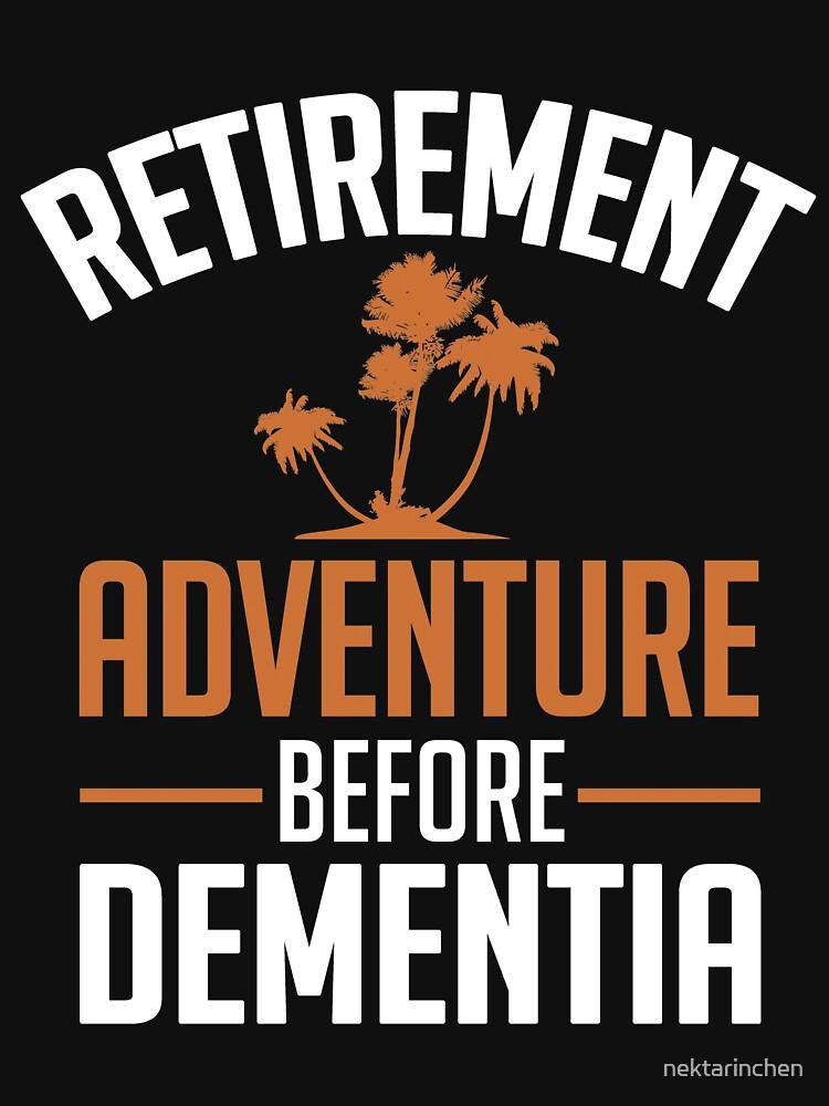Retirement - Adventure before dementia by nektarinchen