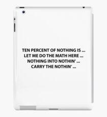 10% of nothing iPad Case/Skin
