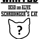 Wanted Schrodinger's Cat by Dean Harkness