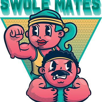 Forever Swole Mates by JesseNickles