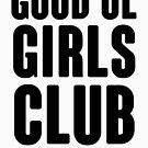 Guter Ol 'Mädchen Club von kjanedesigns