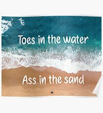 Toes in the Water Zac Brown Band Quote Poster Poster