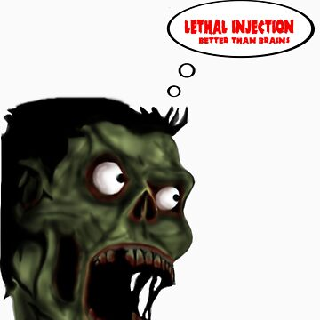 Lethal Injection Better Than Brains by Lethalinjection