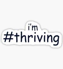 #thriving Sticker