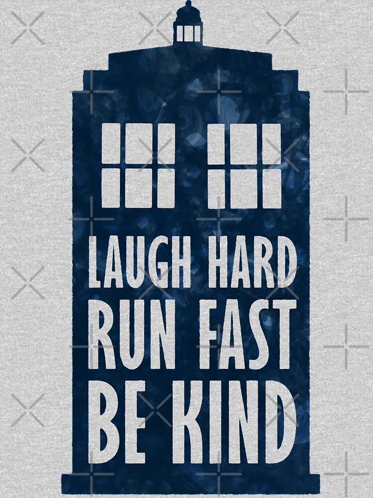Laugh Hard - Lauf schnell - Sei nett von KingPagla