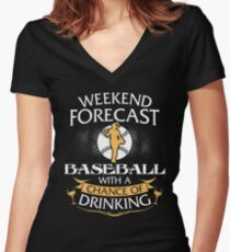 Weekend Forecast Baseball With A Chance Of Drinking Women's Fitted V-Neck T-Shirt