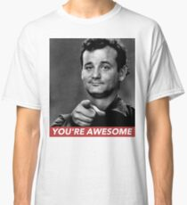 YOU'RE AWESOME Classic T-Shirt