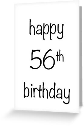 Happy 56th Birthday Greeting Cards By Dearmabel
