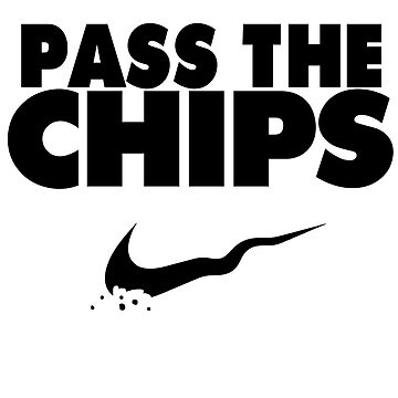 Pass the Chips - Nike Parody (Black) by Cray-Z
