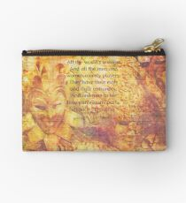 Shakespeare all the worlds a stage quote Zipper Pouch