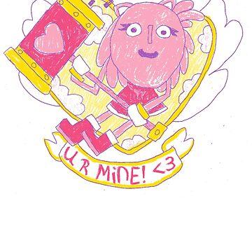 U R MINE! <3 by DREWWISE