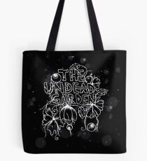 The Undead Garden  Tote Bag
