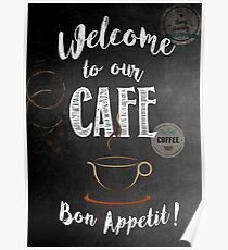 Welcome to our Cafe Poster
