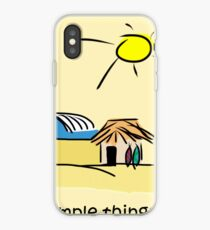 Simple Things - Surf Shack iPhone Case