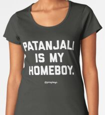 PATANJALI IS MY HOMEBOY. Women's Premium T-Shirt