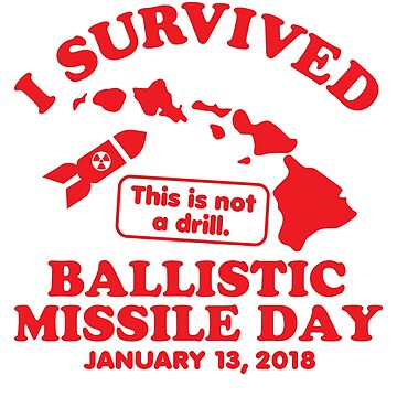 I Survived Ballistic Missile Day by DetourShirts