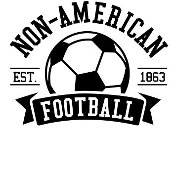 Non-American Football by DetourShirts
