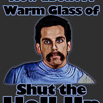 warmes Glas von Shut the Hell von JTK667