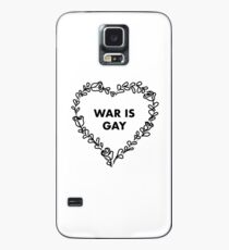 War is Gay Case/Skin for Samsung Galaxy