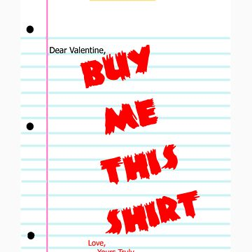 Dear Valentine by Lethalinjection