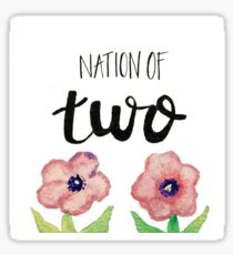Nation of Two Sticker  Sticker