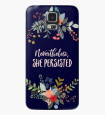 Nevertheless, She Persisted Case/Skin for Samsung Galaxy