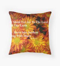 Psalm 98:4 Throw Pillow