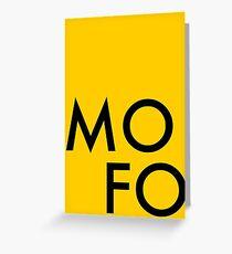 MoFo Greeting Card