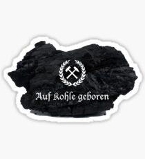 Ruhrgebiet: born on coal Sticker