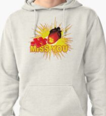 missing part of my heart  - miss you Pullover Hoodie